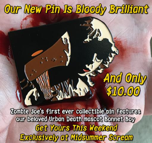 URBAN DEATH Pin $10 at the theater