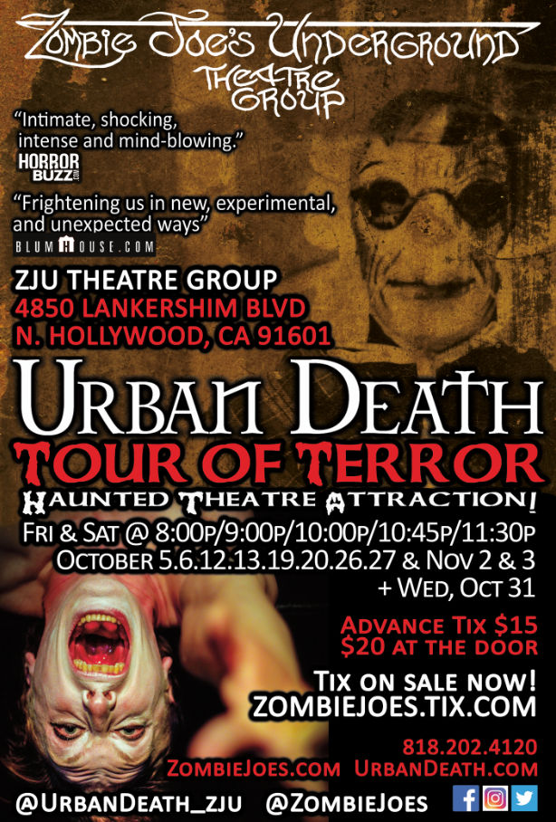"Zombie Joe Presents: ""Urban Death's Tour of Terror"" @ Zombie Joe's Underground Theatre 